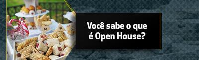 Você sabe o que é uma Open House?