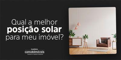 Como escolher a posição solar de um imóvel?