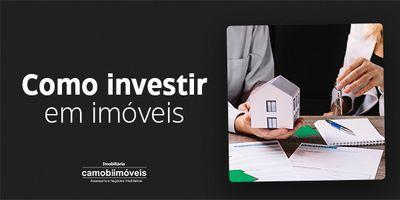 Como investir em imóveis: dicas para escolher o imóvel ideal