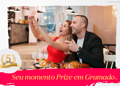 Seu momento Prize em Gramado