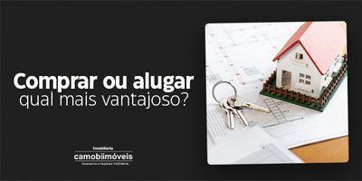 Comprar ou alugar imóveis: qual a melhor opção?