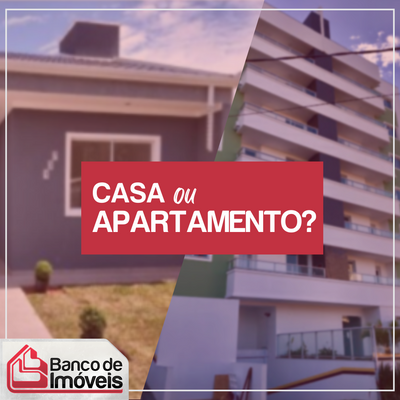 Casa ou apartamento: qual a melhor alternativa para se investir?