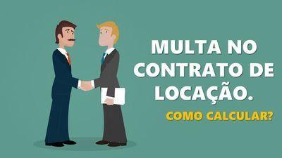 Multa no contrato  de locação. Como calcular