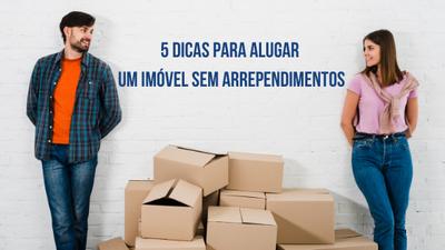 5 dicas para alugar um imóvel sem arrependimentos