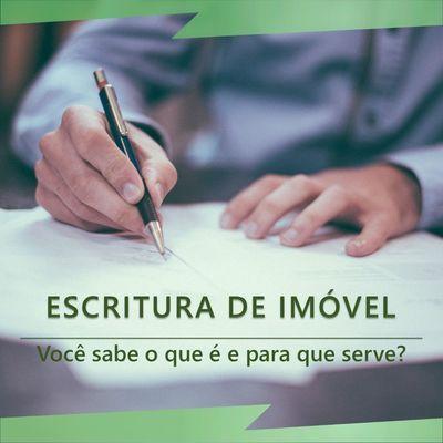 Escritura de Imóvel: Você sabe o que é e para que serve?