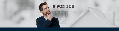 5 pontos para observar no imóvel antes de comprar
