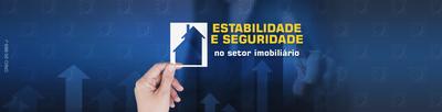 Estabilidade e seguridade no setor imobiliário