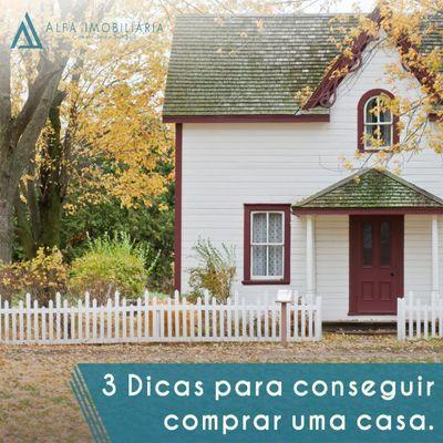 3 dicas para comprar uma casa