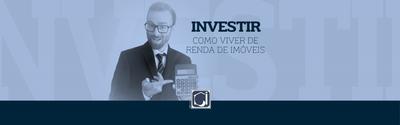 Investir: viver de renda imobiliária