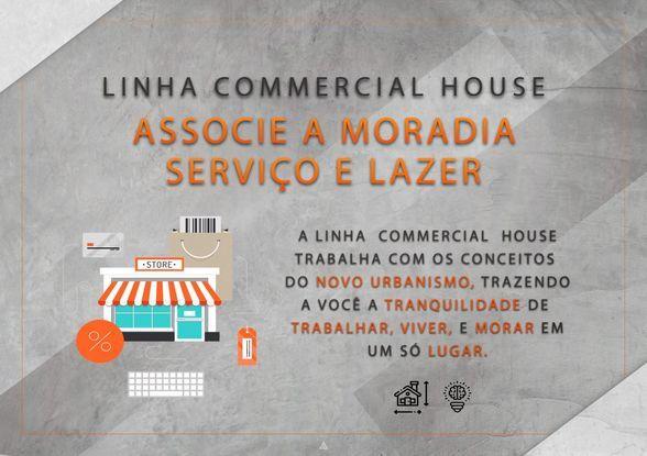 Linha Comercial House