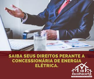 Saiba seus direitos perante a concessionária de Energia Elétrica