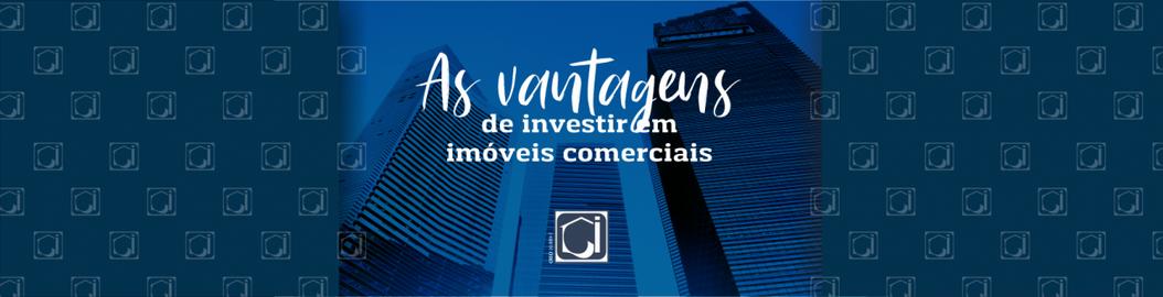As vantagens de investir em imóveis comerciais