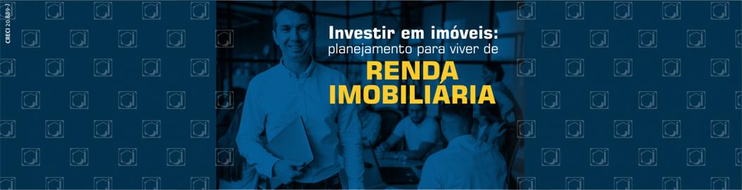 Investir em imóveis: viver de renda imobiliária