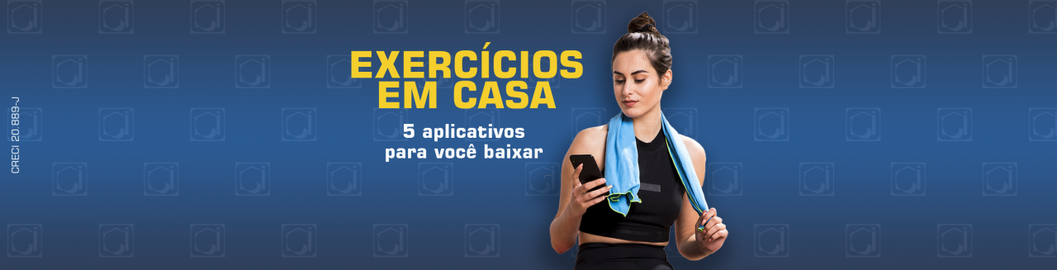 5 aplicativos para fazer exercícios em casa!