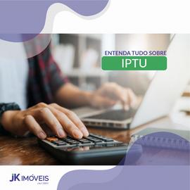 Entenda tudo sobre IPTU