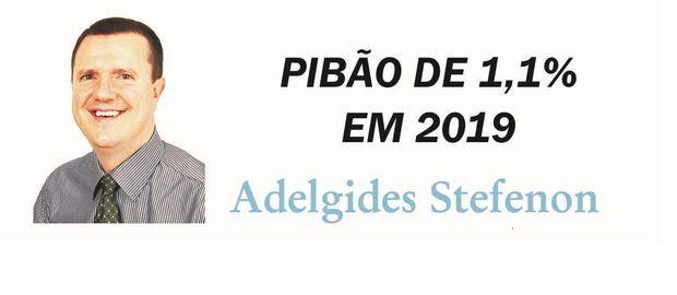 PIBÃO DE 1,1% EM 2019