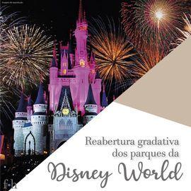 Parques da Disney irão abrir de forma gradativa